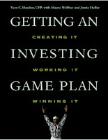 GETTING AN INVESTING GAME PLANCreating It, Working It, Winning It phần 1 pptx