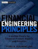 Financial Engineering PrinciplesA Unified Theory for Financial Product Analysis and Valuation phần 1 pot