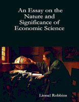 AN ESSAY ON THE NATURE ftf SIGNIFICANCE OF ECONOMIC SCIENCE phần 1 pps