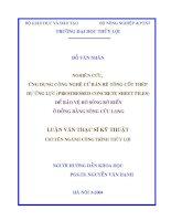 Luận văn thạc sỹ NGHIÊN CỨU,  ỨNG DỤNG CÔNG NGHỆ CỪ BẢN BÊ TÔNG CỐT THÉP DỰ ỨNG LỰC ĐỂ BẢO VỆ BỜ SÔNG BỜ BIỂN Ở ĐỒNG BẰNG SÔNG CỬU LONG