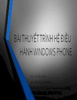 Tìm hiểu hệ điều hành WINDOWS PHONE