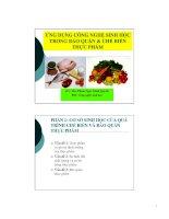 Ứng dụng công nghệ sinh học trong bảo quản và chế biến thực phẩm