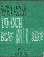 Giới thiệu sản phẩm sữa từ các loại đậu  Ý tưởng Kinh Doanh  Marketing của Nhóm BeanMilkShop  Quản trị học căn bản