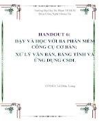 HANDOUT 6 dạy và học với ba phần mềm công cụ cơ bản xử lý văn bản, bảng tính và ứng dụng CSDL