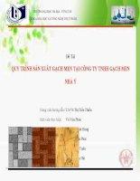 Báo cáo thực tập Quy trình sản xuất gạch men tại công ty TNHH gạch men Nhà Ý (thuyết trình)