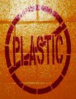 thuyết minh plastics, hình ảnh này có quen thuộc với bạn không?