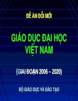 Đề án đổi mới: Giáo dục Đại học Việt Nam 2006  2020