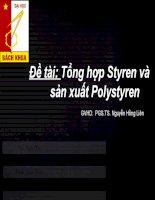 Slide đề tài Tổng hợp styren và sản xuất polystyren