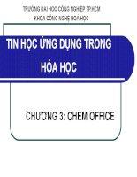 bài giảng tin học ứng dụng trong hóa học chương 3 chem office    đại học công nghiệp thành  phố hồ chí minh