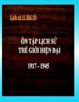 bài giảng lịch sử 11 bài 18 ôn tập lịch sử thế giới hiện đại ( từ năm 1917 đến năm 1945)