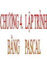 bài giảng tin học đại cương chương 4 lập trình bằng pascal pgs ts lê văn năm