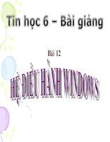 bài giảng tin học 6 bài 12 hệ điều hành windows