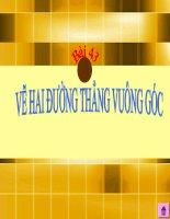 BÀI 15: VẼ HAI ĐƯỜNG THẲNG VUÔNG GÓC