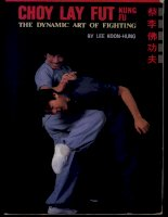VO THUAT CAN BANChoy Lay Fut Kung Fu - The Dynamic Art of Fighting.pdf