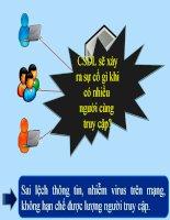 CSDL sẽ xảy ra sự cố gì khi có nhiều người cùng truy cập