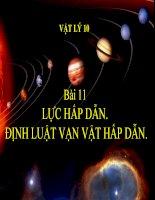bài giảng vật lý 10 bài 11 lực hấp dẫn. định luật vạn vật hấp dẫn