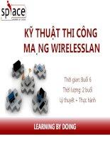 slide bài giảng - thi công mạng - sơ cấp bài 5 bài 5 kỹ thuật thi công mạng wireless lan
