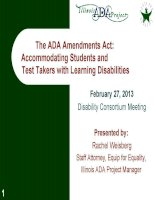 The ADA amendments act accommodating students and test takers with learning disabilities