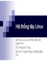slike bài giảng linux và phần mềm mã nguồn mở - hà quốc trung chương 3 hệ thống tệp linux