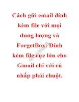 Cách gửi email đính kèm file với mọi dung lượng và forgetbox đính kèm file cực lớn cho gmail chỉ với cú nhấp phải chuột