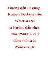 Hướng dẫn sử dụng remote desktop trên windows 8u và hướng dẫn chạy powershell 2 và 3 đồng thời trên windowvafv