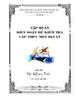 TẬP HUẤN MA TRẬN ĐỀ KIỂM TRA MÔN ĐỊA THPT ( NQT )