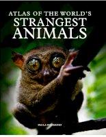 atlas of the world''s stranges animals b