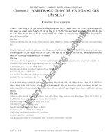 Bài tập tự luận Chương 5 Arbitrage quốc tế và ngang giá lãi suất (có đáp án tham khảo)