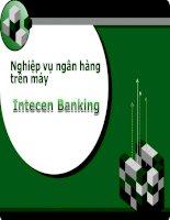 Slide bài giảng môn ngân hàng máy  chương 4 phân hệ tiền gửi
