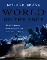 brown - world on the edge; how to prevent environmental and economic collapse (2011)