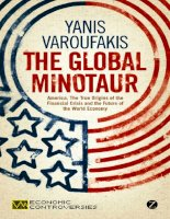 varoufakis - the global minotaur; america, the true origins of the financial crisis and the future of the world economy (2011)
