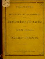 rejoinder to the reply of the central committee of the republican party so. carolina to the memorial of the taxpayers's convention (1874)