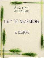 bài giảng tiếng anh 10 unit 7 the mass media