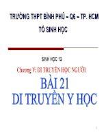 bài giảng sinh học 12 bài 21 di truyền y học