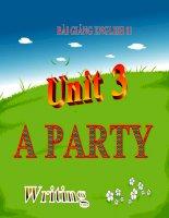 bài giảng tiếng anh 11 unit 3 a party