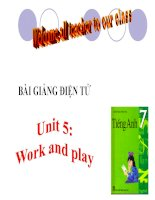 bài giảng tiếng anh 7 unit 5 work and play