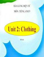 bài giảng tiếng anh 9 unit 2 clothing