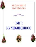 bài giảng tiếng anh 8 unit 7 my neighborhood