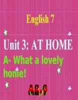 bài giảng tiếng anh 7 unit 3 at home