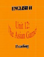 bài giảng tiếng anh 11 unit 12 the asian games