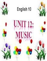 bài giảng tiếng anh 10 unit 12 music