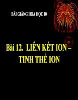 bài giảng hóa học 10 bài 12 liên kết ion, tinh thể ion
