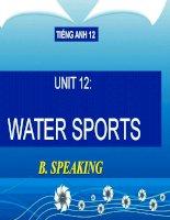 bài giảng tiếng anh 12 unit 12 water sports