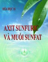 bài giảng hóa học 10 bài 33 axit sunfuric và muối sunfat