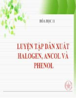 bài giảng hóa học 11 bài 42 luyện tập dẫn xuất halogen, ancol và phenol