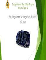 Sử dụng và sửa chữa ôtô-Hệ Đại học- chương 2  QUY TRÌNH và CÔNG  NGHỆ  bảo DƯỠNG, sửa CHỮA ôtô