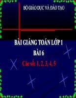 bài giảng toán 1 chương 1 bài 6 các số 1,2,3,4,5