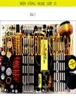 bài giảng công nghệ 12 bài 2 điện trở, tụ điện, cuộn cảm