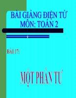 bài giảng toán 2 chương 5 bài 17 một phần tư