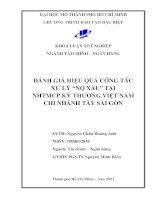 Đánh giá hiệu quả công tác xử lý nợ xấu tại ngân hàng TMCP kỹ thương Việt Nam Chi nhánh Tây Sài Gòn